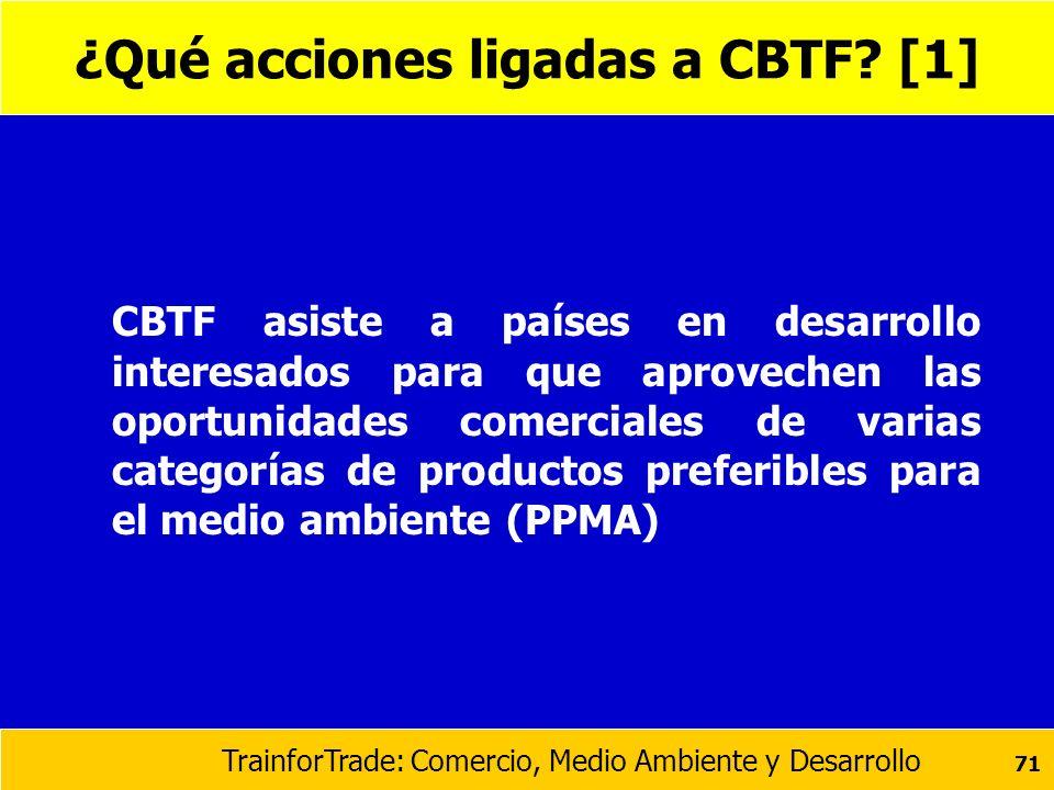 ¿Qué acciones ligadas a CBTF [1]